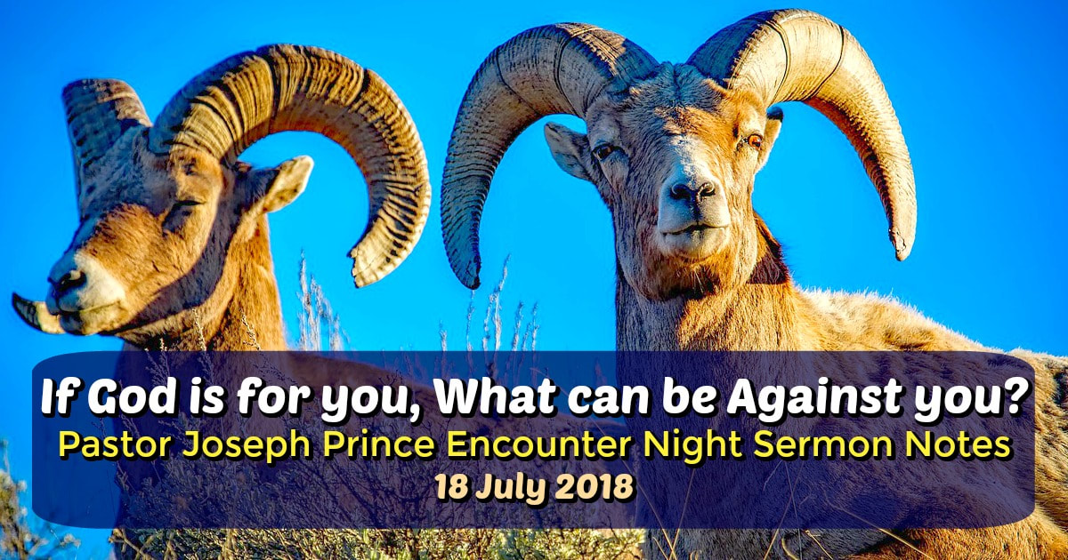 18 july 2018 encounter night god is for you what can be against 18 july 2018 encounter night god is for you what can be against you pastor joseph prince sermon notes new creation church sermon notes milton goh fandeluxe Images