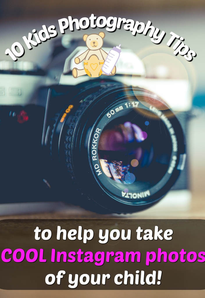 Pinterest Pinnable Image. Pin this to share with your family and friends my 10 kids photography tips and help them to take cool Instagram photos of their kids too!