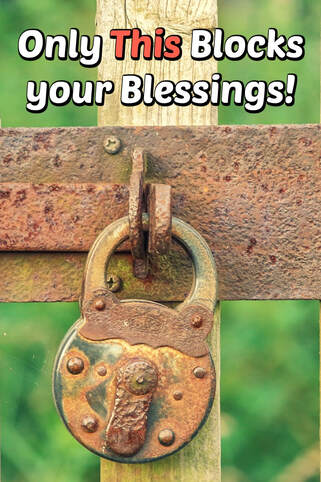 Pinterest Pinnable Image: Learn why unbelief is the only thing that blocks your blessings today under the New Covenant of Grace.
