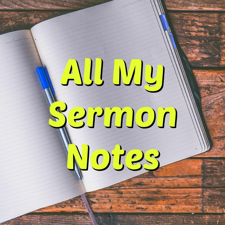 All My Sermon Notes eBooks