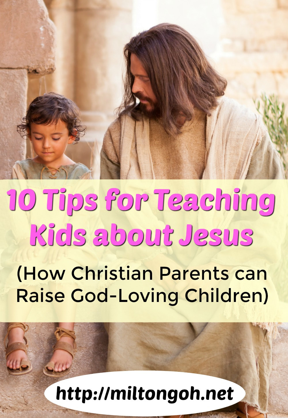 Pinterest Pinnable Image. Repin this to share with your fellow parent friends how they can teach their kids about Jesus too! Let's help to champion for a new generation of God-loving children!
